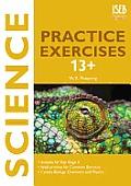 Science Practice Exercises 13+