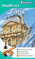 Michelin Must Sees Paris (Michelin Must Sees Paris)