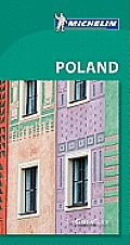 Michelin Green Guide Poland (Michelin Green Guide Poland)
