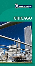 Michelin Green Guide Chicago, 5th Edition (Michelin Green Guide Chicago)