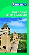 Michelin Green Guide Dordogne Berry Limousin 6th Edition