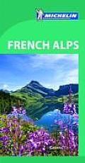 Michelin Green Guide French Alps 5th Edition