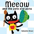 Meeow & the Pots & Pans