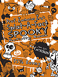 Prof. Zacharias Zog's Splat-A-Fact(tm) Spooky Activity Book (Splat-A-Fact)