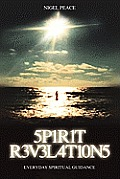Spirit Revelations ... Everyday Spiritual Guidance