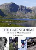 Cairngorms: 100 Years of Mountaineering