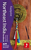 Footprint Northeast India Handbook: Including the Andaman Islands