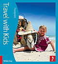 Travel with Kids (Footprint Travel with Kids)