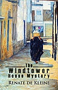 The Windtower House Mystery