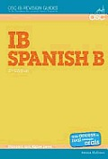 Ib Spanish B: Standard and Higher Level (2ND 12 Edition)