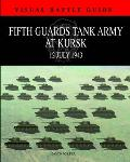 5th Guards Tank Army at Kursk: 11 July 1943