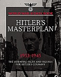 Hitlers Masterplan The Essential Facts & Figures for Hitlers Third Reich