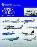 Carrier Aircraft: 1917-Present (Essential Aircraft Identification Guide)