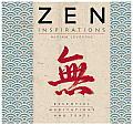 Zen Inspirations: Essential Meditations and Texts (Inspirations)