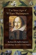 Seven Ages of William Shakespeare: the Best of the Bard for Beginners