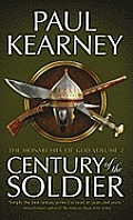 Century of the Soldier Monarchies of God Volume 2