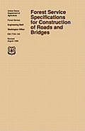 Forest Service Specification for Roads and Bridges (August 1996 Revision)