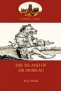 The Island of Dr Moreau: A Cautionary Tale of Souless Science (Aziloth Books)