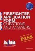 Firefighter Application Form Questions and Answers
