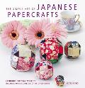 Simple Art of Japanese Papercrafts 24 Unique Oriental Projects