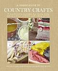 A   Green Guide to Country Crafts: 35 Beautiful Step-By-Step Projects, from Weaving, Dyeing and Soap-Making to Patchwork, Candle-Making and More. Nico Cover