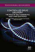 Controlled Drug Delivery: The Role of Self-Assembling Multi-Task Excipients