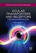 Ocular transporters and receptors; their role in drug delivery