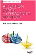 Parenting a Child with Attention Deficit Hyperactivity Disorder