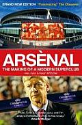 Arsenal The Making of a Modern Superclub