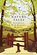 Nature Tales: Encounters with Britain's Wildlife