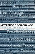 Metaphors for Change: Partnerships, Tools and Civic Action for Sustainability