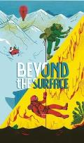 Beyond the Surface (Leporello)