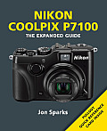 Nikon Coolpix P7100 (Expanded Guide)