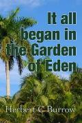 It All Began in the Garden of Eden