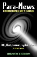 Para-news: Ufos, Ghosts, Conspiracy, Cryptids - and More