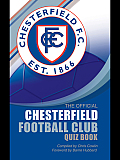 The Official Chesterfield Football Club Quiz Book