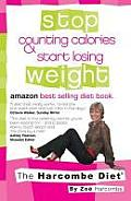 Harcombe Diet Stop Counting Calories & Start Losing Weight