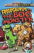 Monstrous Stories 03 Frogosaurus vs the Bog Monster