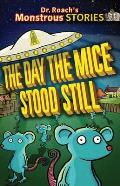 Monstrous Stories: Day the Mice Stood Still