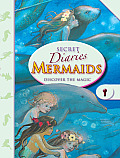 Secret Diaries: Mermaids: Discover the Magic