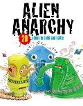 Alien Anarchy: 20 Aliens To Make! Just Press Out Glue Together and Play