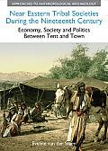 Near Eastern Tribal Societies During the Nineteenth Century