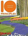 10 Principles of Garden Design