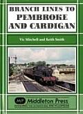 Branch Lines to Pembroke and Cardigan