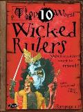 Wicked Rulers You Wouldn't Want To Meet