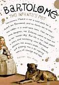 Bartolomae: The Infanta's Pet