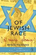 Of Jewish Race: A Boy on the Run in Nazi-Occupied Italy