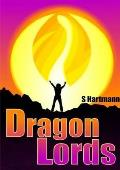Dragon Lords: It's Time To Change the World...