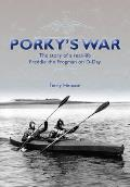 Porky's War: the Story of a Real-life Freddie the Frogman on D-day