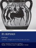 Cyclops and Major Fragments of Greek Satyric Drama